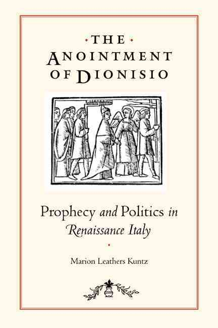 The Anointment of Dionisio By Kuntz, Marion Leathers