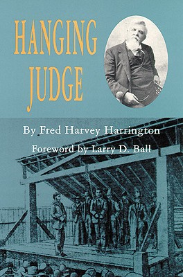 Hanging Judge By Harrington, Fred H./ Ball, Larry D. (INT)
