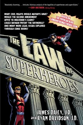The Law of Superheroes By Daily, James/ Davidson, Ryan