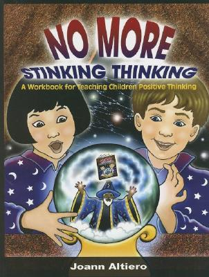 No More Stinking Thinking By Altiero, Joann V.